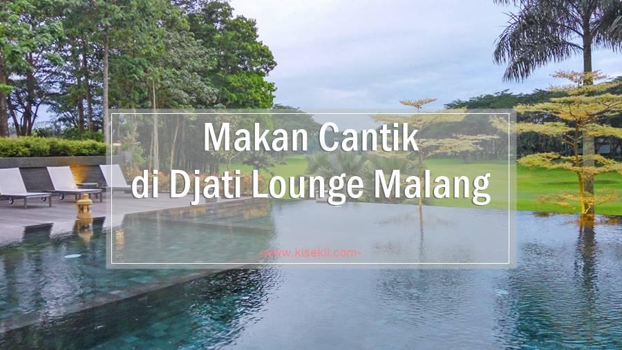 review_djati_lounge_malang