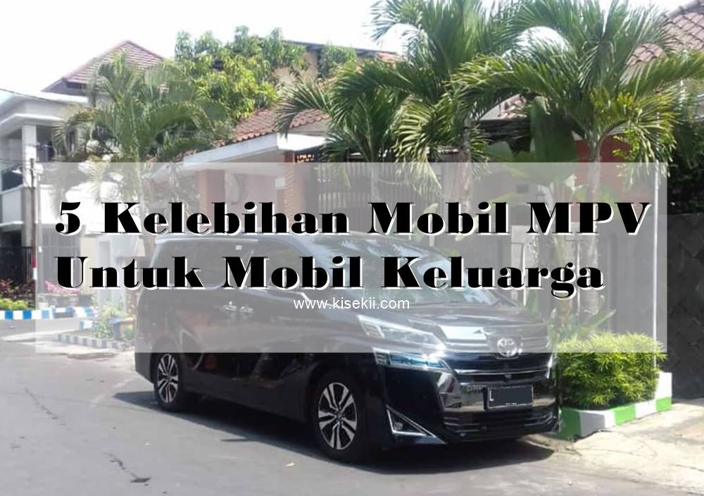 5-Kelebihan-Mobil-MPV