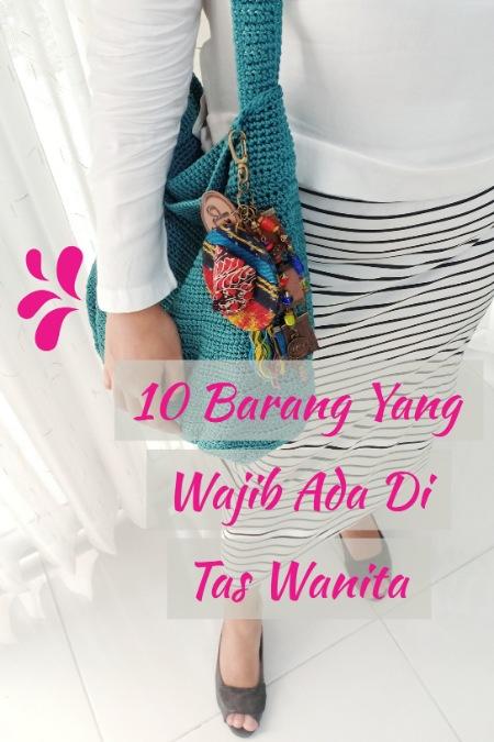 10-barang-yang-wajib-ada-di-tas-wanita