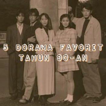 5 -Dorama-Favorit-Tahun-90-an