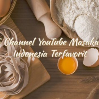 5-channel-youtube-masakan-indonesia-terfavorit