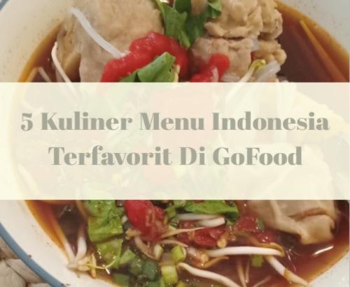 5-kuliner-menu-indonesia-terfavorit-di-gofood