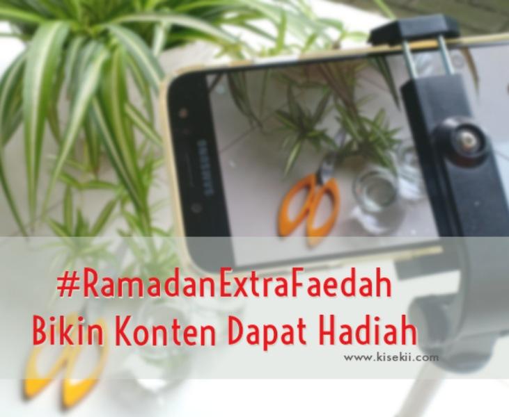 RamadanExtraFaedah-Bikin-Konten-Dapat-Hadiah