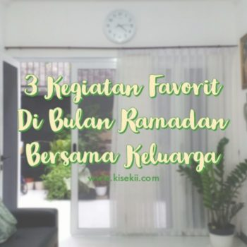 3-kegiatan-favorit-di-bulan-ramadan-bersama-keluarga