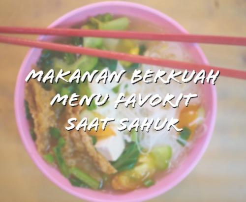 menu-makanan-favorit-saat-sahur